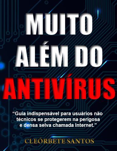 """Livro """"Muito além do antivírus"""""""