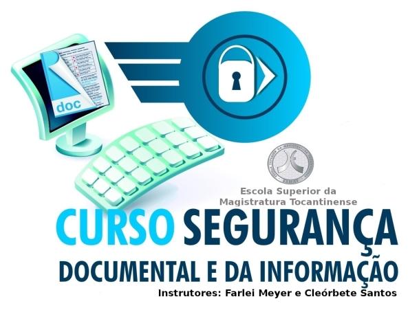 curso-de-segurança-documental-e-da-informação-esmat-escola-superior-da-magistratura-tocantinense