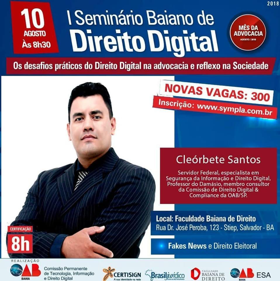 cleorbete-seminario-baiano-direito-digital-oab-ba-fake-news